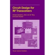 Circuit Design for RF Transceivers by Domine M. W. Leenaerts