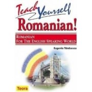 Teach yoursell romanian Romanian for the english speacking world - Eugenia Tanasescu