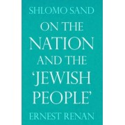 On the Nation and the Jewish People by Shlomo Sand