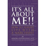 It's All about Me!! by M Ed Marjorie Sheppard-Kniele