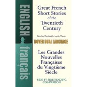 Great French Short Stories: A Dual-Language Book