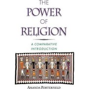 The Power of Religion by Amanda Porterfield