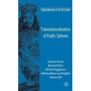 Transnationalization of Public Spheres by Hartmut We