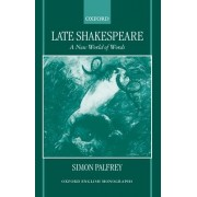 Late Shakespeare by Simon Palfrey