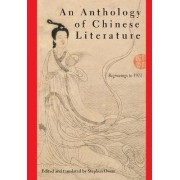 An Anthology of Chinese Literature by Stephen Owen