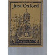 Just Oxford -Camera Pictures Of The City And Its Colleges
