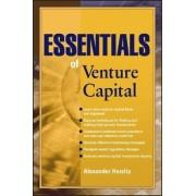 Essentials of Venture Capital by Alexander Haislip