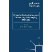 Financial Globalization and Democracy in Emerging Markets 2001 by Leslie Elliott Armijo