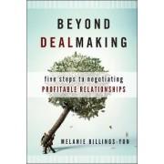 Beyond Dealmaking by Melanie Billings-Yun