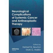 Neurological Complications of Systemic Cancer and Antineoplastic Therapy by Dr. Herbert B. Newton