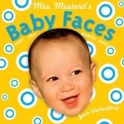 Mrs Mustards Baby Faces by Jane Wattenberg