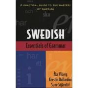 Essentials of Swedish Grammar by Ake Viberg