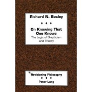 On Knowing That One Knows by Richard N Bosley
