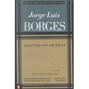 Selected Non Fictions by Jorge Luis Borges