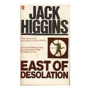 East of desolation - Jack Higgins - Livre