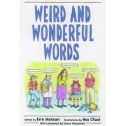 Weird and Wonderful Words by Erin McKean