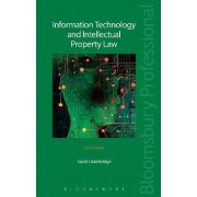 Information Technology and Intellectual Property Law by David I. Bainbridge
