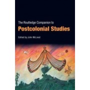 The Routledge Companion to Postcolonial Studies by John McLeod