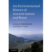 An Environmental History of Ancient Greece and Rome by Lukas Thommen
