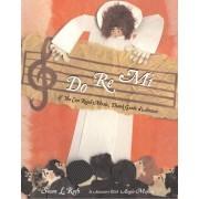 Do Re Mi by Susan Roth