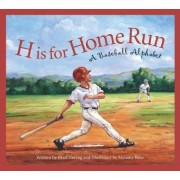 H Is for Home Run by Brad Herzog