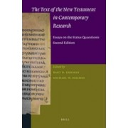 The Text of the New Testament in Contemporary Research by Bart D. Ehrman