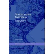 The Clash within Civilisations by Dieter Senghaas