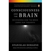 Consciousness and the Brain by Research Director Stanislas Dehaene