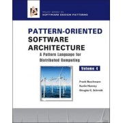 Pattern-Oriented Software Architecture: Pattern Language for Distributed Object Computing by Frank Buschmann