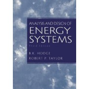 Analysis and Design of Energy Systems by B. K. Hodge