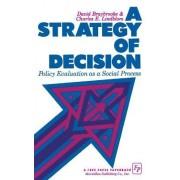 A Strategy of Decision by David Braybrooke