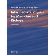 Intermediate Physics for Medicine and Biology 2007 by Russell K. Hobbie