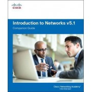 Introduction to Networks Companion Guide: V. 5.1 by Cisco Networking Academy