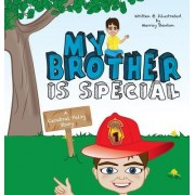 My Brother Is Special: A Cerebral Palsy Story