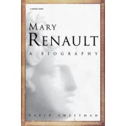 Mary Renault by David Sweetman