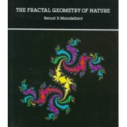The Fractal Geometry of Nature by Benoit B. Mandelbrot