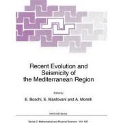 Recent Evolution and Seismicity of the Mediterranean Region by E. Boschi