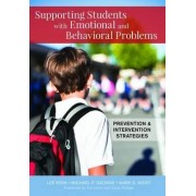 Step-By-Step Support for Students with Emotional and Behavioral Problems by Lee Kern