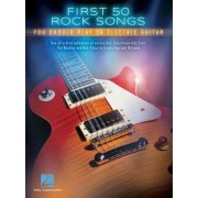First 50 Rock Songs You Should Play on Electric Guitar by Hal Leonard