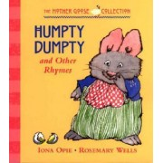 Humpty Dumpty And Other Rhymes by Opie I