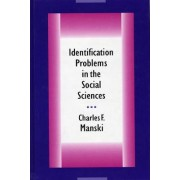 Identification Problems in the Social Sciences by Charles F. Manski