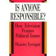 Is Anyone Responsible? by Shanto Iyengar