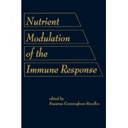 Nutrient Modulation of the Immune Response by Susanna Cunningham-Rundles