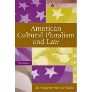 American Cultural Pluralism and Law by Jill Norgren