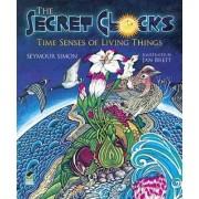 Secret Clocks: Time Senses of Living Things by Seymour Simon