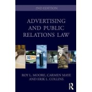 Advertising and Public Relations Law by Roy L. Moore
