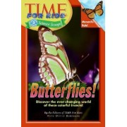 Butterflies! by Time for Kids Magazine