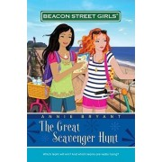 Beacon Street Girls #15: The Great Scavenger Hunt (w.t) by Annie Bryant