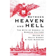 Between Heaven and Hell by Galya Diment