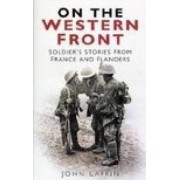 On the Western Front by John Laffin